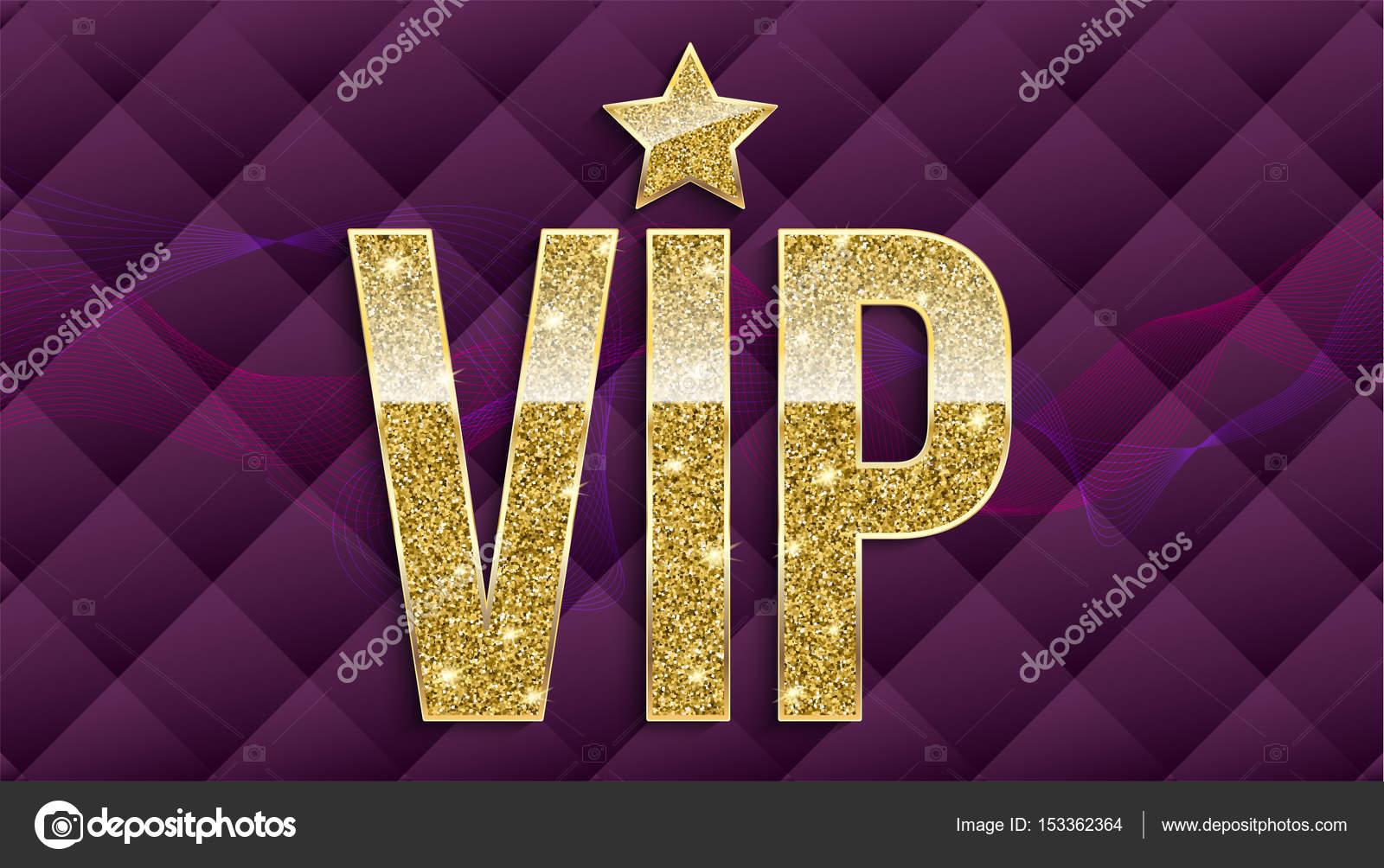 Letras de VIP oro con brillo sobre fondo acolchado de Resumen de ...