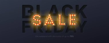 Black friday creative banner for Sales auctions. Bright design with paper cut technique for sticker, tag or label. Vintage text Sale from glowing lighting bulbs. 3d vector illustration, eps10.