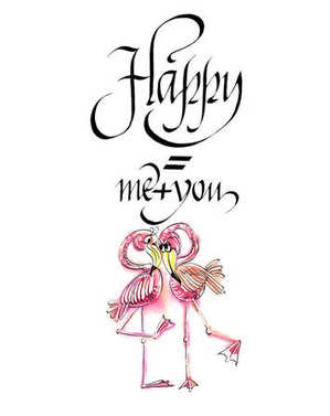 Phrase Happy you plus me and comic drawing pairs of flamingos isolated on the white background. Watercolor and black ink handwritten text.