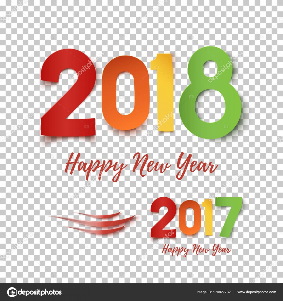 happy new year 2017 2018 template for poster brochure greeting card or fleyr colorful design on transparent background vector illustration