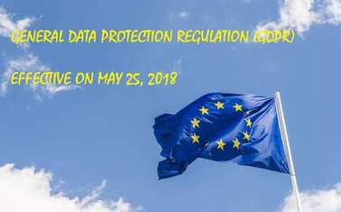 European Union General Data Protection Regulation,GDPR, coming into effect on May 25, 2018 was designed to strengthen and unify data protection for all individuals within the European Union
