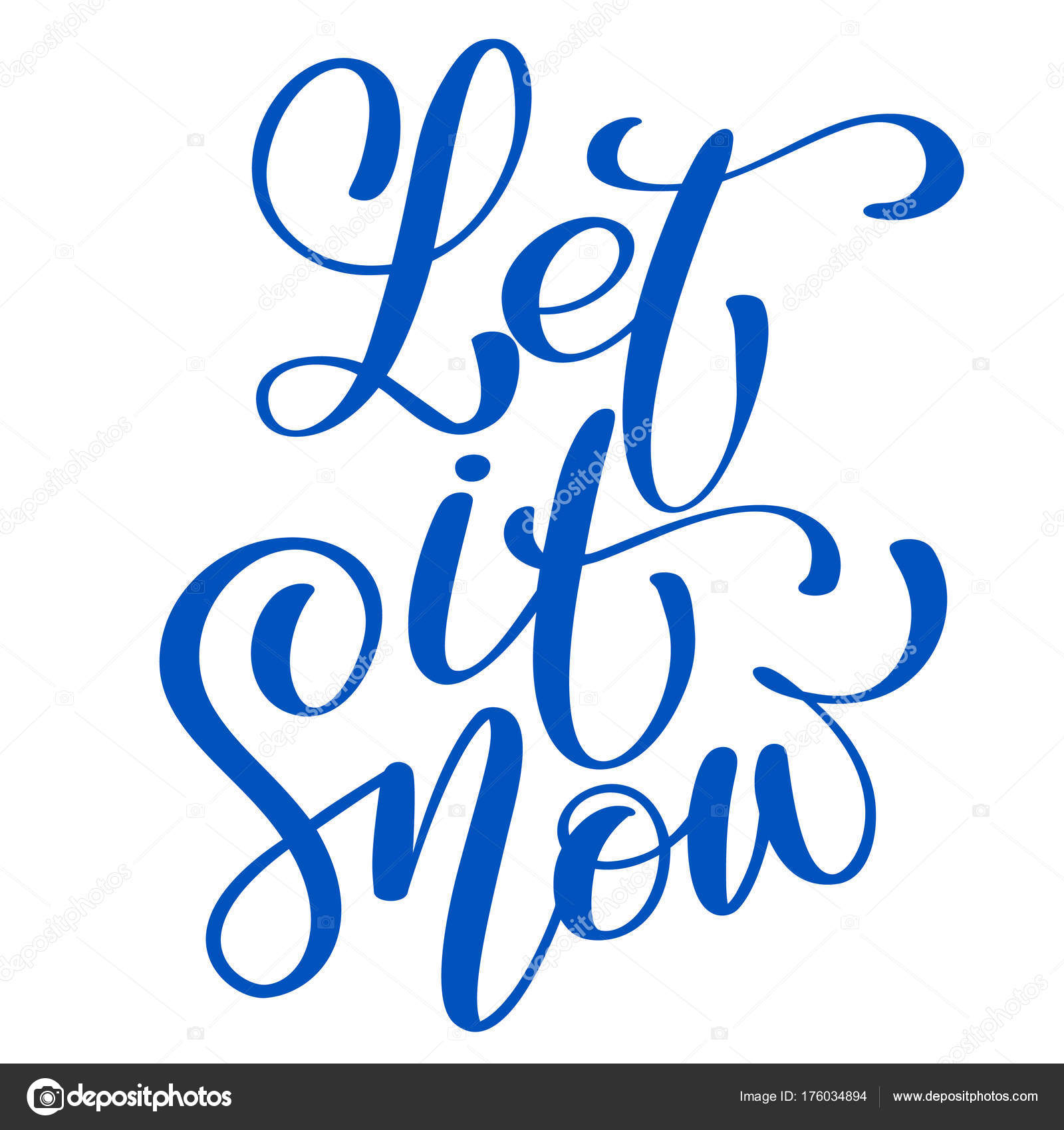 Text Let It Snow Hand Drawn Christmas And New Year Winter Holidays