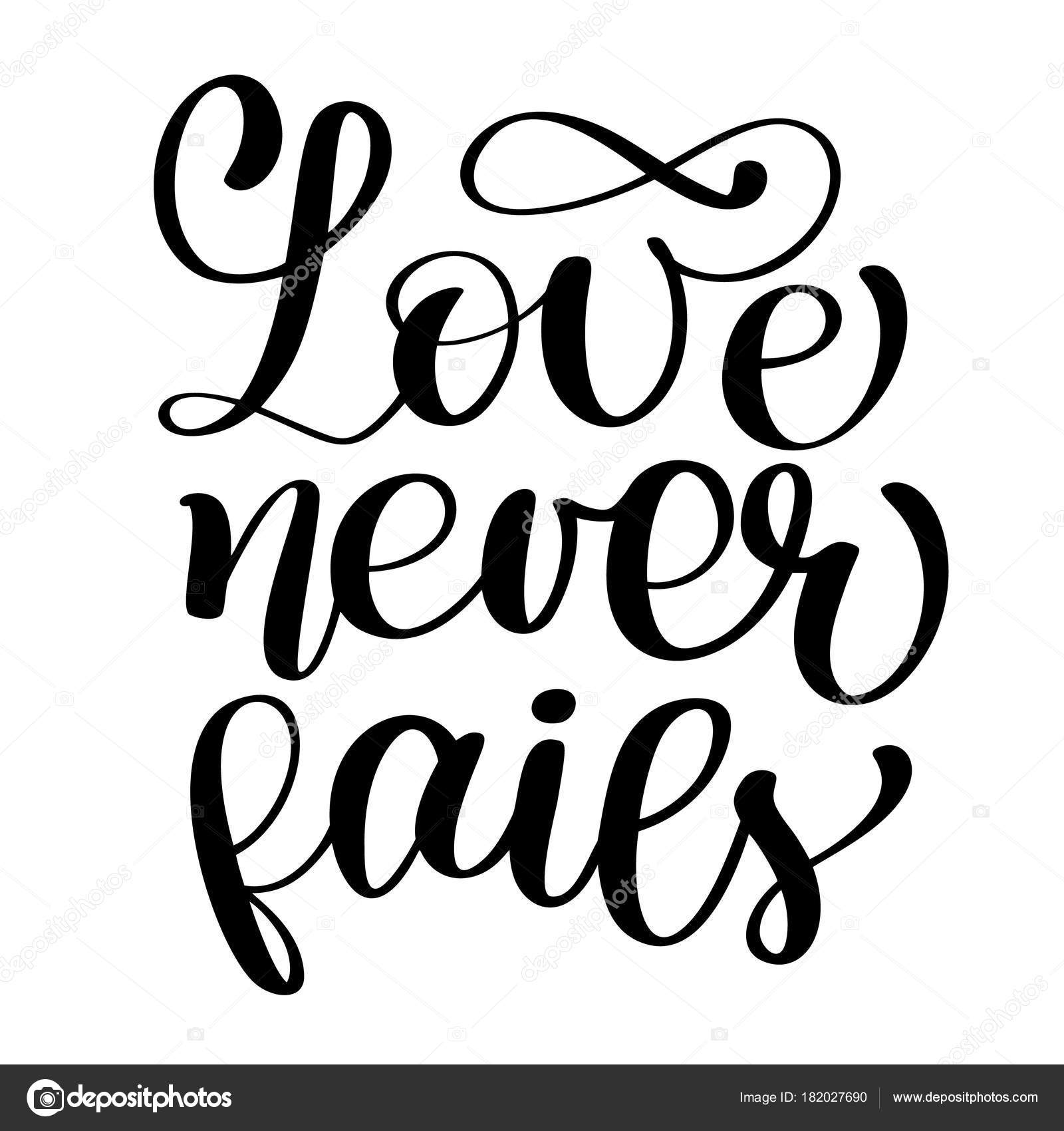 Love Never Fails Christian Quote Text, Hand Lettering Typography Design.  Vector Valentine Illustration Design