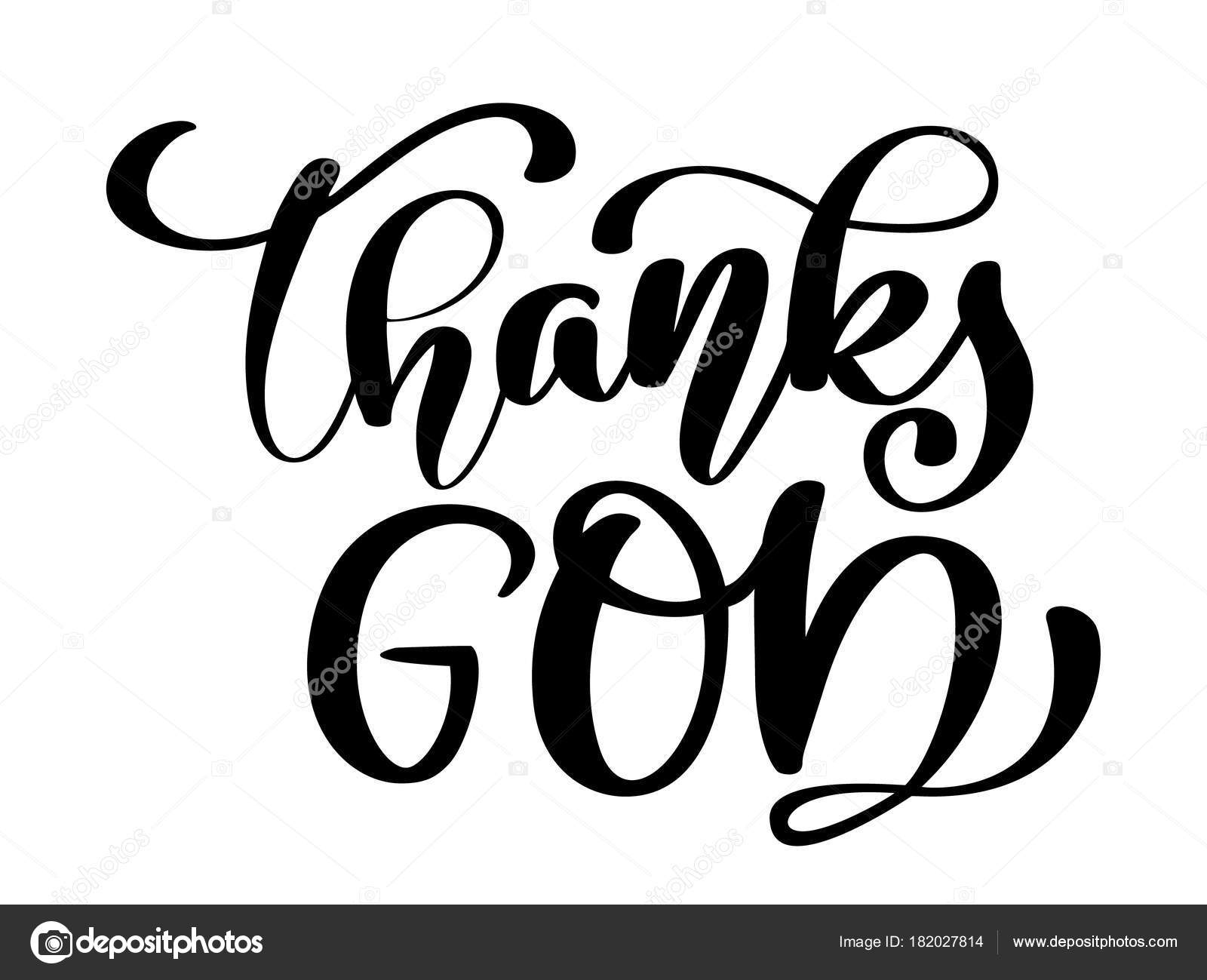 Thanks God Christian Quote In Bible Text Hand Lettering Typography