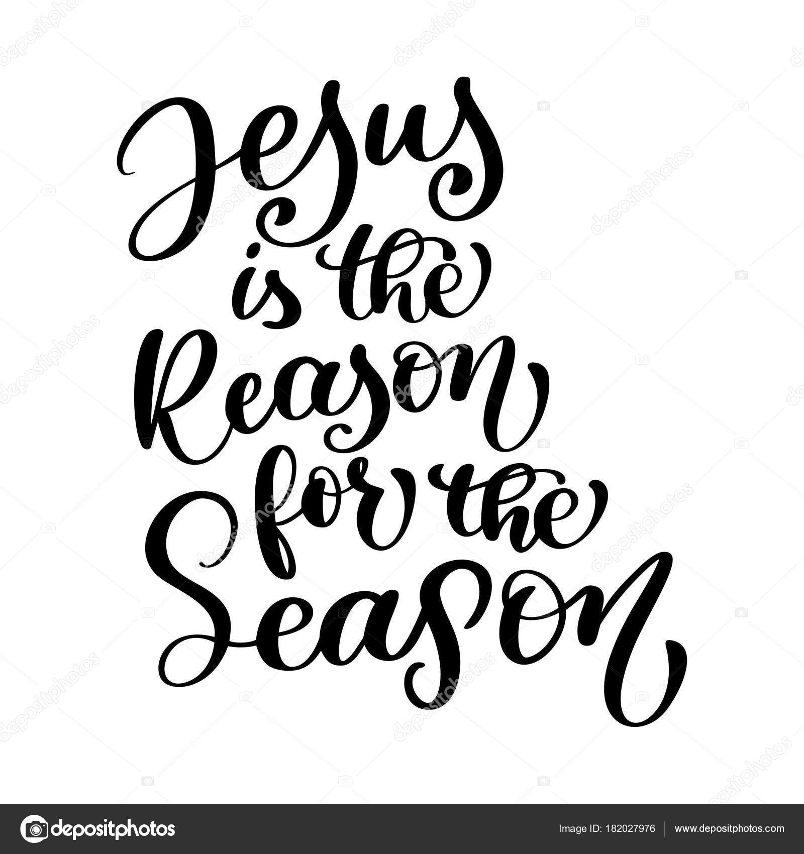 jesus is the reason for the season christian quote in bible text hand lettering typography