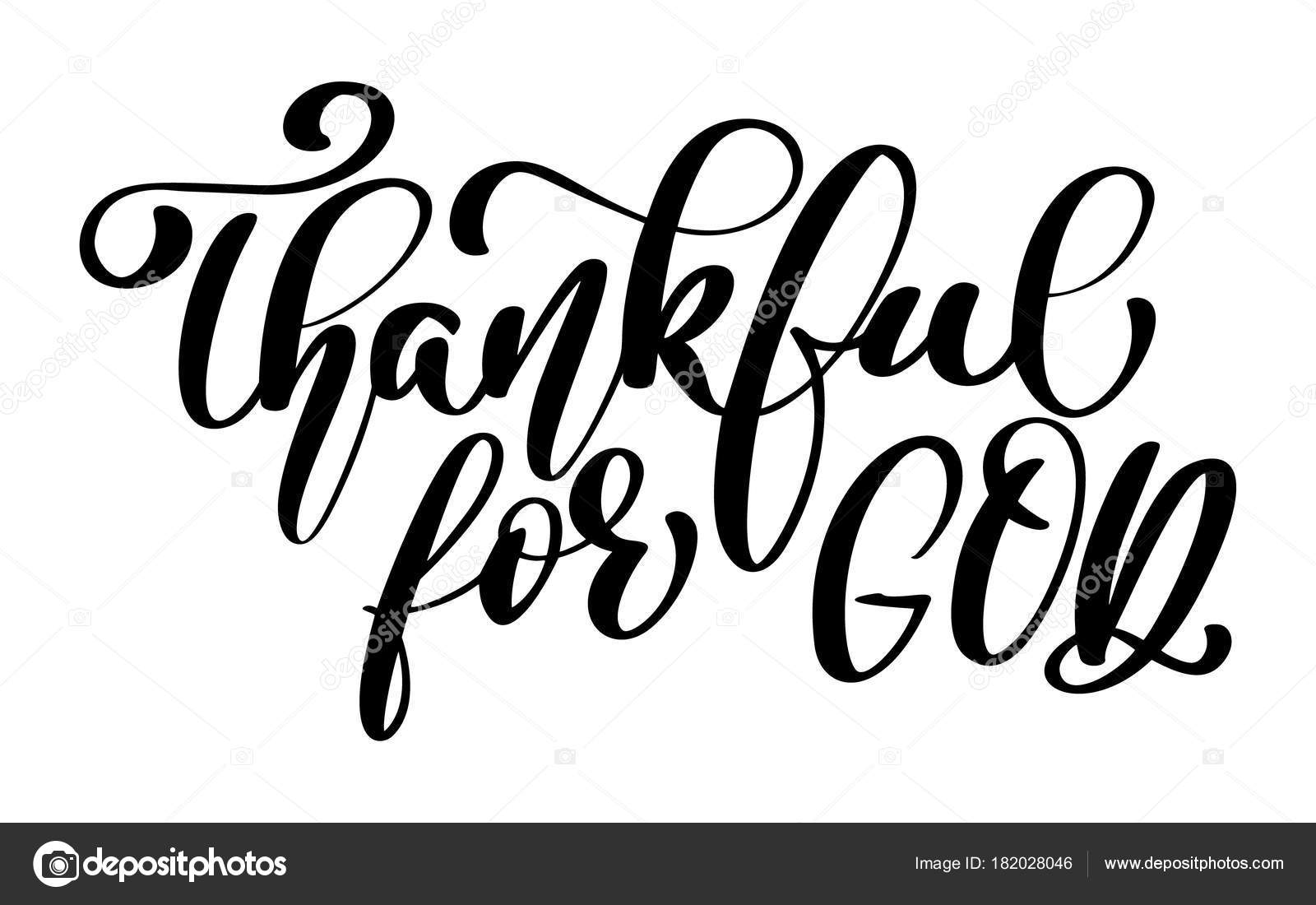Thankful For God Christian Quote In Bible Text Hand Lettering