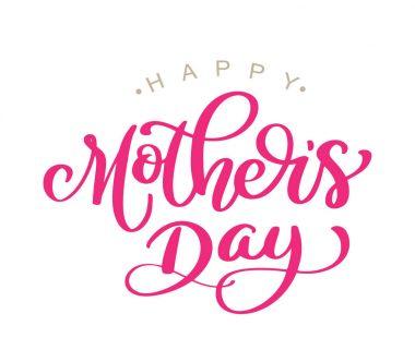 Happy Mothers Day Handwritten lettering on white background isolated, modern brush pen Vector illustration stock