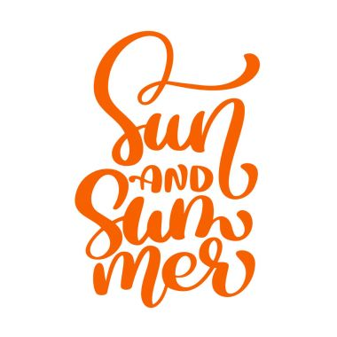 Sun and Summer lettering vector logo illusrtation, Modern Calligraphy lettering on white. Vector illustration stock vector