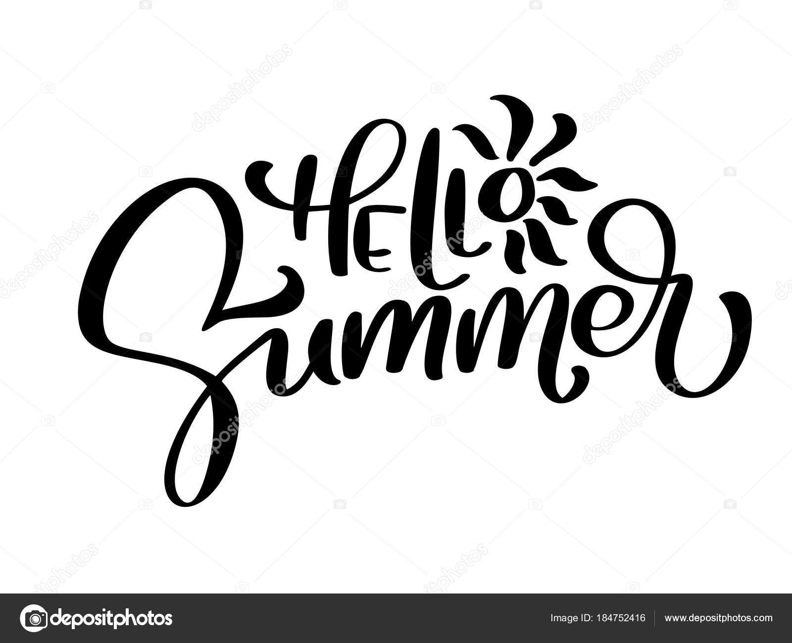Hello Summer Vector Handwritten Illustration Background Fun Quote Hipster Design Logo Or Label Hand Lettering Inspirational Typography Poster Banner