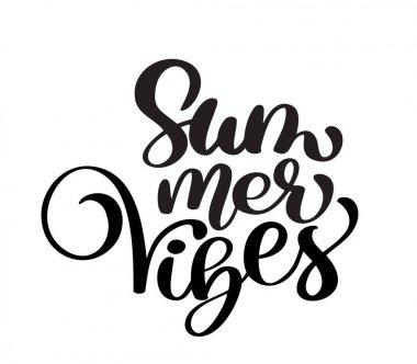 handwriting Summer vibes lettering vector logo illusrtation, Modern Calligraphy lettering on white. Vector illustration stock vector