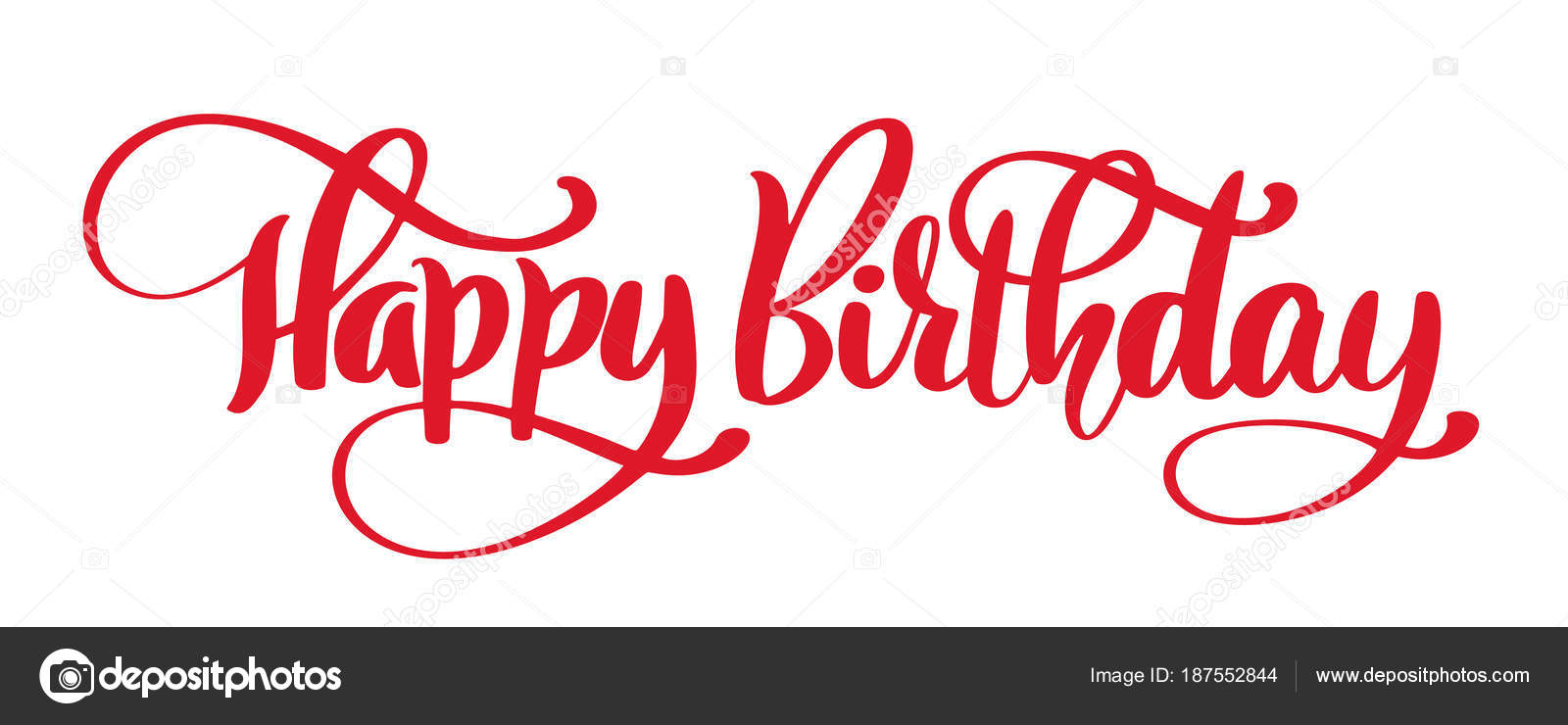 happy birthday hand drawn text phrase calligraphy lettering word