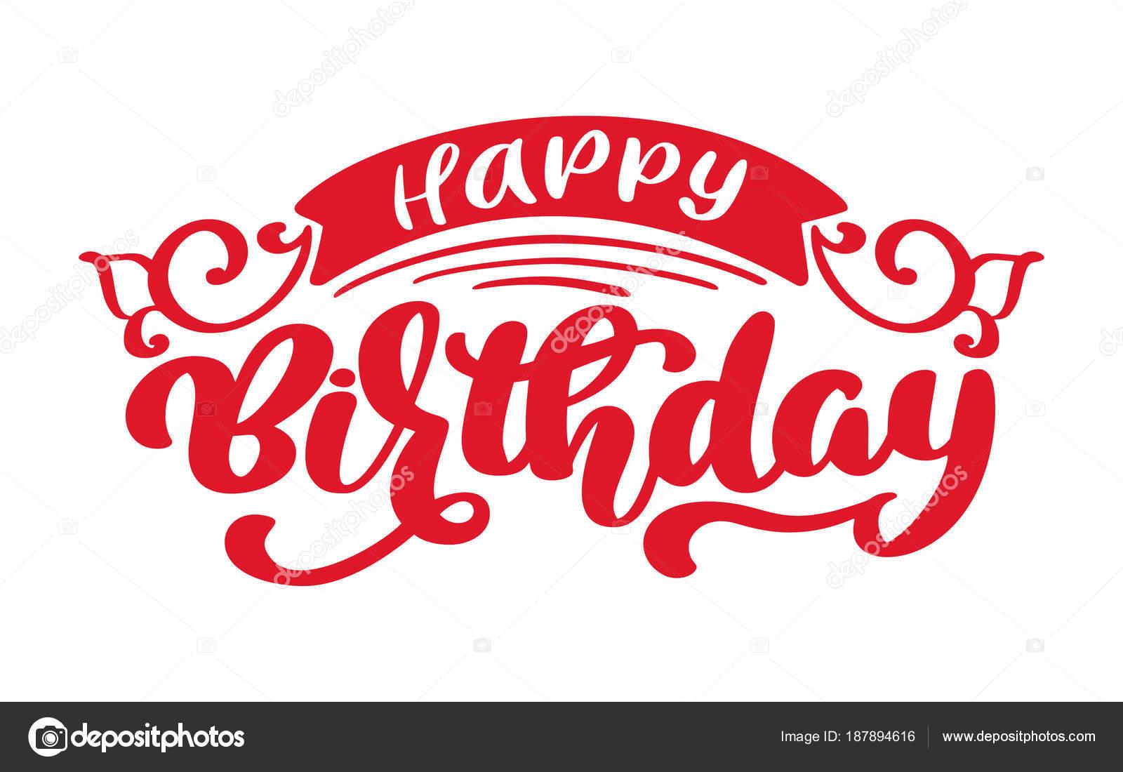 Happy Birthday Hand Gezeichneten Texts Satz Kalligraphie Schriftzug Word Grafik Vintage Kunst Fur