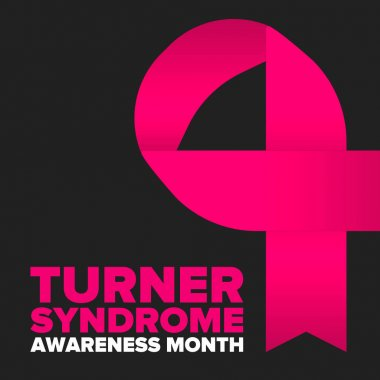 Turner Syndrome Awareness Month. Celebrate annual in February. Woman healthcare. Girl solidarity. Cancer Control and protection. Female disease. Medical healthcare concept. Vector poster