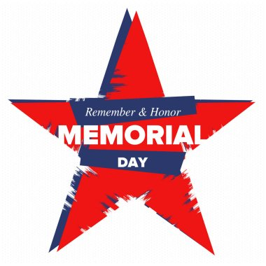 Memorial Day in United States. Remember and Honor. Federal holiday for remember and honor persons who have died while serving in the United States Armed Forces. Celebrated in May. Vector poster