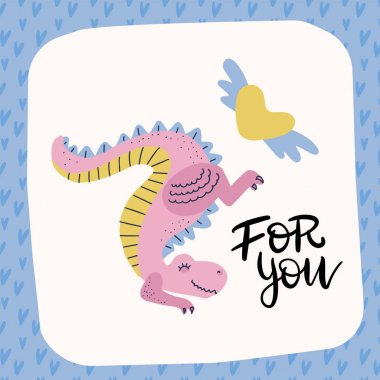 Love dinosaur. Pink dino. Cute Tyrannosaurus with winged heart. Prehistoric predator and amour. valentines greeting card with lettering quote - For you