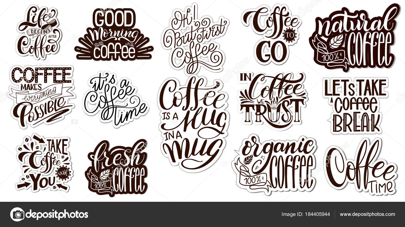 Lettering Sets Of Coffee Quotes Calligraphic Hand Drawn Sign Graphic Design Lifestyle Texts Cup Typography Shop Promotion Motivation Vector By