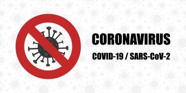 Dikkat koronavirüs - kırmızı yasak işareti. Salgını durdurun. Pankart. Vektör illüstrasyonu