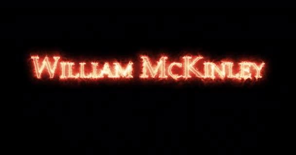 William McKinley written with fire. Loop