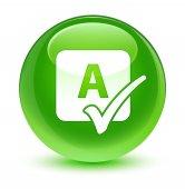 Pravopisu zaškrtnutí ikony sklovité zelené kulaté tlačítko