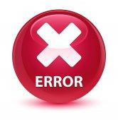 Error (cancel icon) glassy pink round button