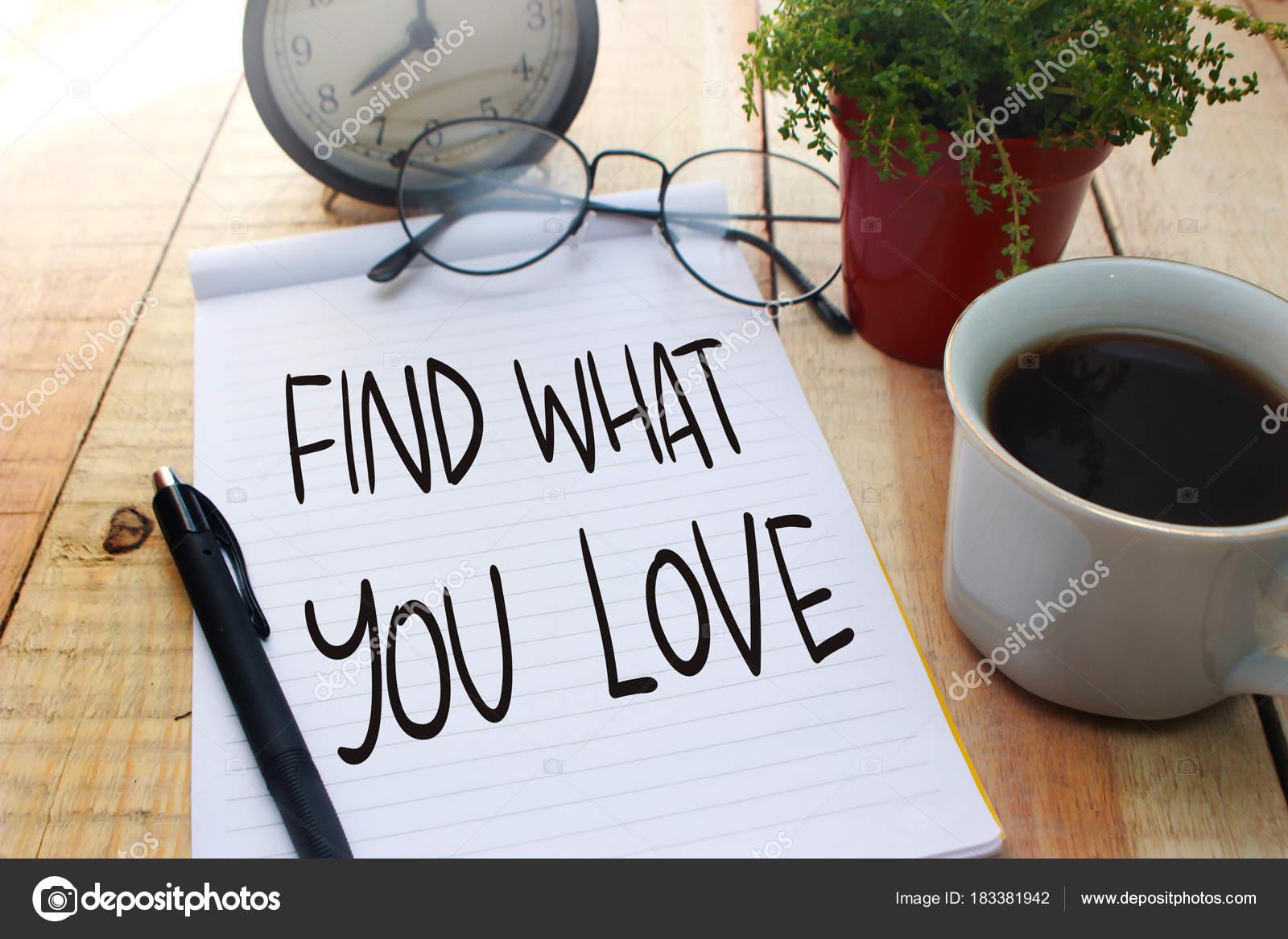 O Que Você Encontre O Amor Texto Motivacional Stock Photo