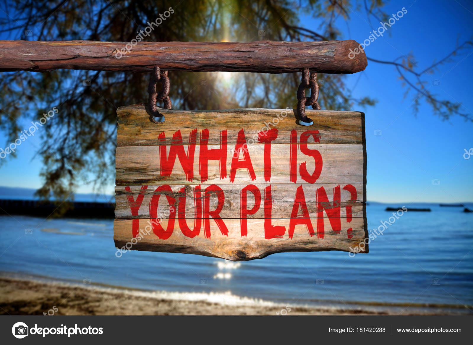 Cuál Es Tu Plan Muestra Frase Motivacional Foto De Stock