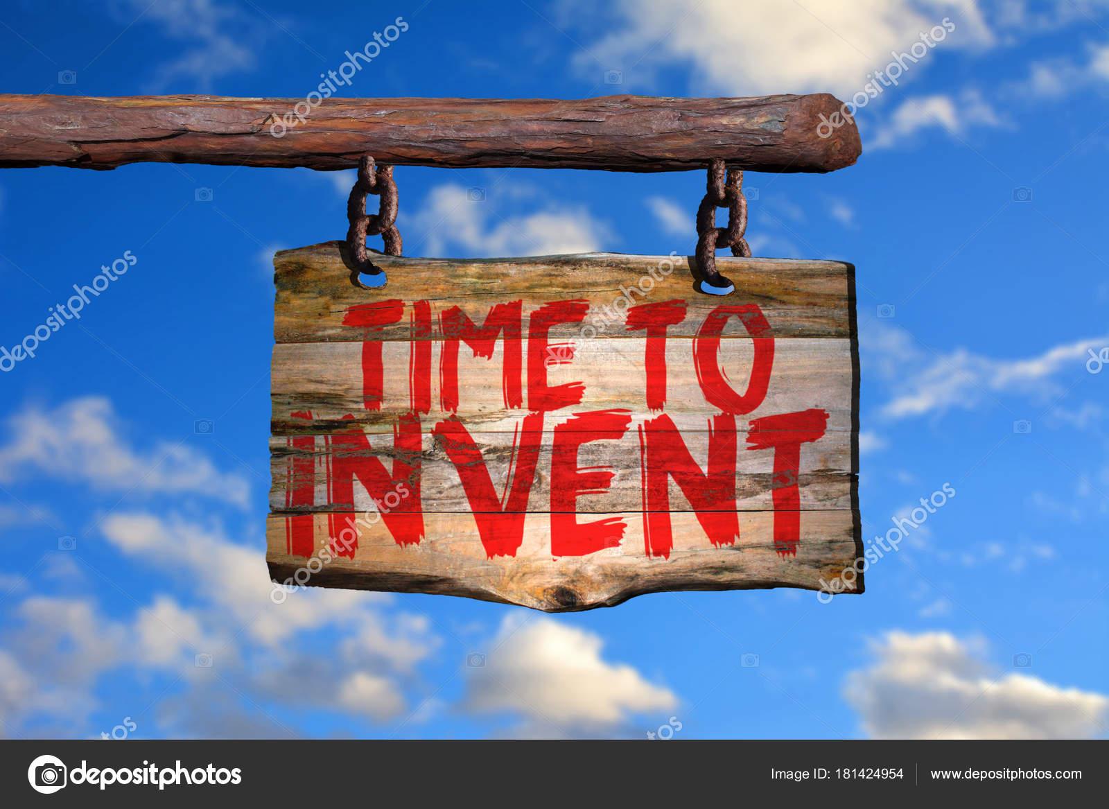 Tempo Para Inventar Sinal Frase Motivacional Stock Photo
