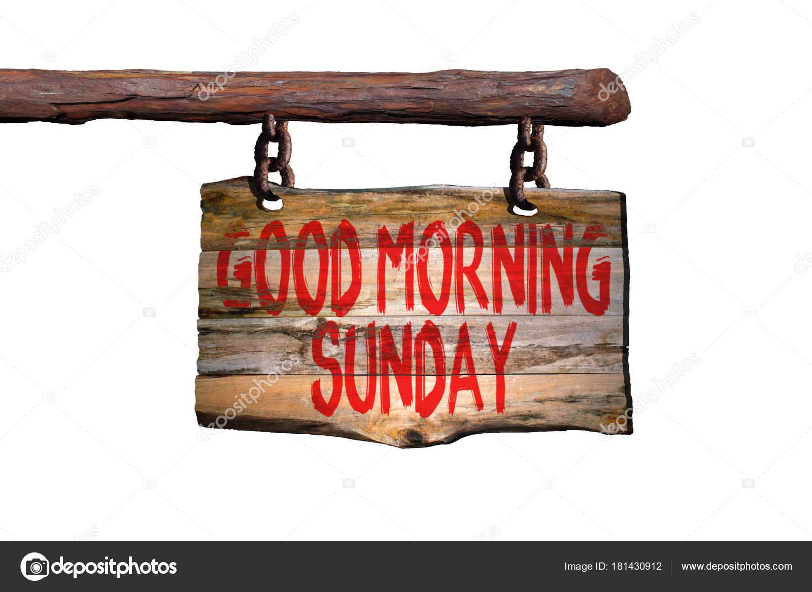 Guten Morgen Sonntag Motivierenden Satz Zeichen Stockfoto Leont