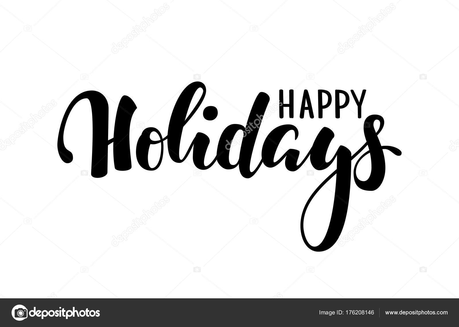 Happy Holidays Hand Drawn Creative Calligraphy Brush Pen Lettering