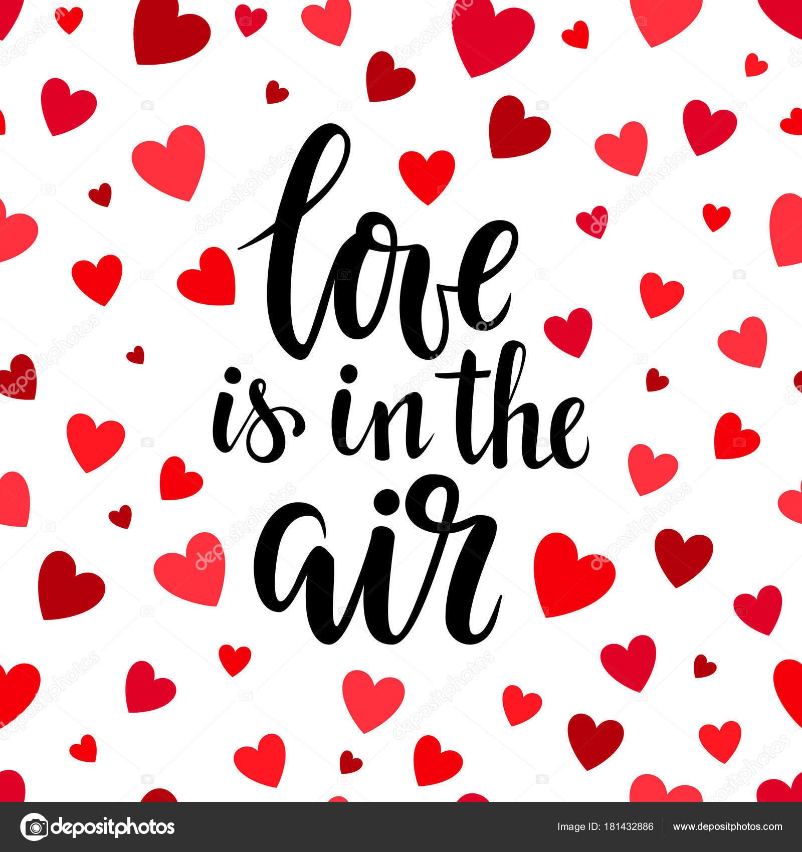 Liebe liegt in der Luft. Die Hand gezeichnete Pinsel Stift ...