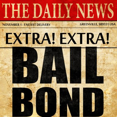 bailbond, newspaper article text
