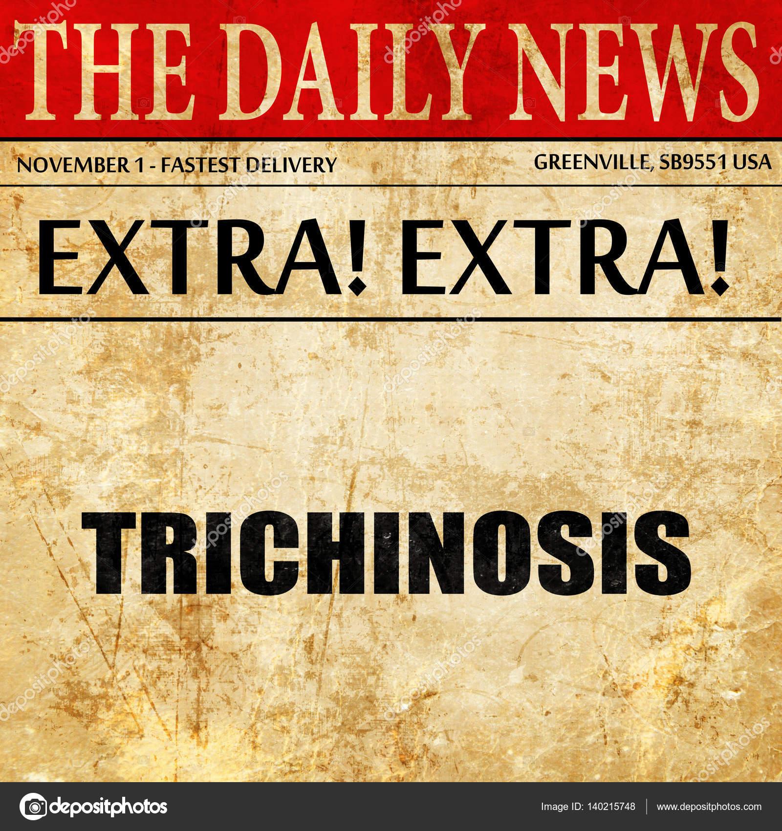 trichinose, texte de l'article de journal — Photographie ellandar ...