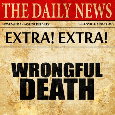 wrongful death, newspaper article text