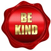 be kind, 3D rendering, red wax stamp with text