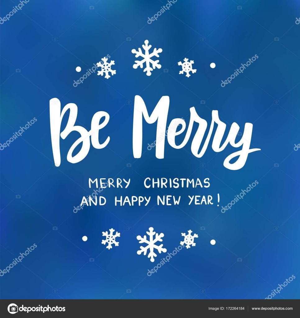 Be merry happy new year and merry christmas text holiday greetings be merry happy new year and merry christmas text holiday greetings quote hand drawn lettering on blue background great for christmas and new year cards kristyandbryce Images