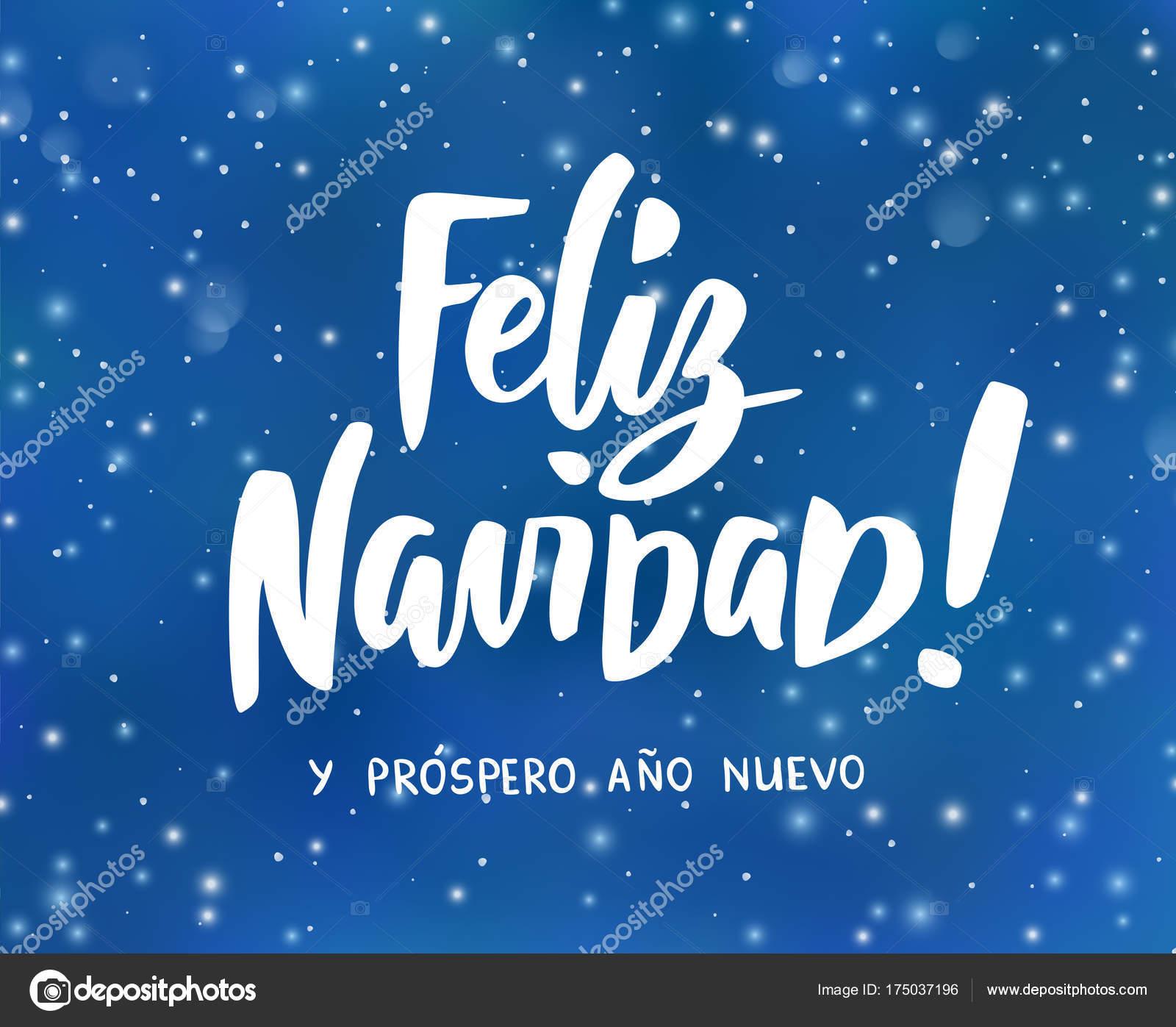 Feliz Navidad Y Prospero Ano Nuevo Spanish Merry Christmas And