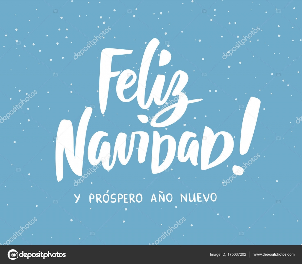 feliz navidad y prospero ano nuevo spanish merry christmas and happy new year text