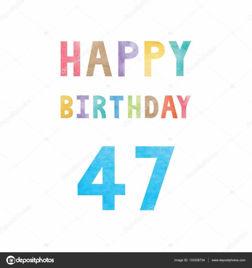e födelsedagskort Lycklig 47: e årsdagen födelsedagskort — Stock Vektor © gubgibgift  e födelsedagskort