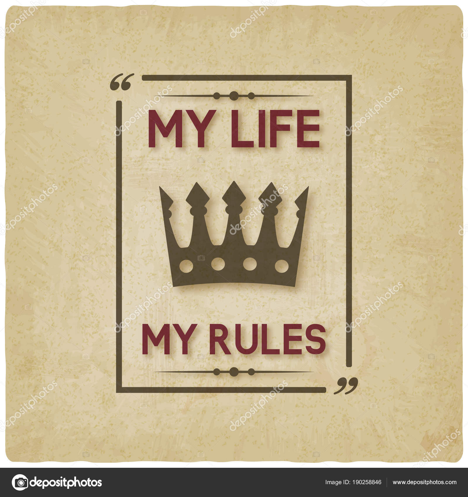 My Life Rules Inspirational Quote Vintage Background Stock Vector