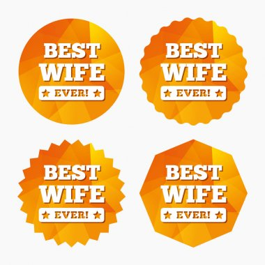 Best wife ever sign icon.