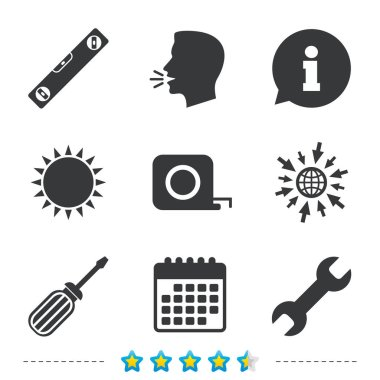 Screwdriver and wrench key tool icons. Bubble level and tape measure roulette sign symbols. Information, go to web and calendar icons. Sun and loud speak symbol. Vector clip art vector