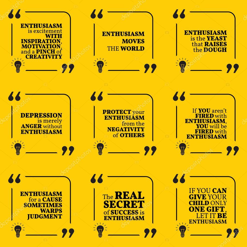Set Of Motivational Quotes About Enthusiasm Positive