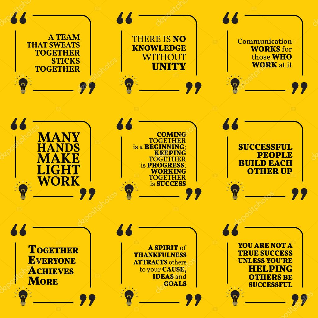 Set Of Motivational Quotes About Team Unity Communication Wor