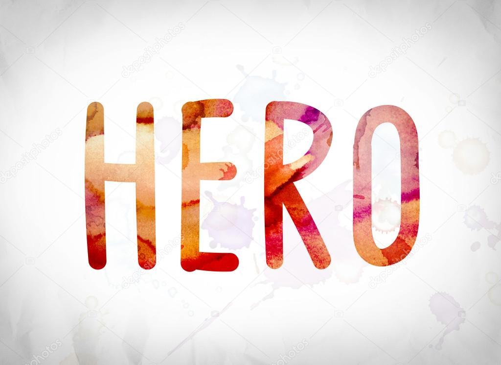 Hero Concept Watercolor Word Art — Stock Photo © enterlinedesign