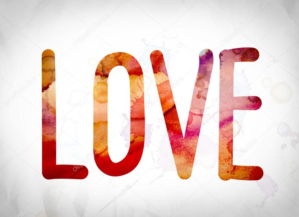 Love Concept Watercolor Word Art Stock Photo C Enterlinedesign 125369334