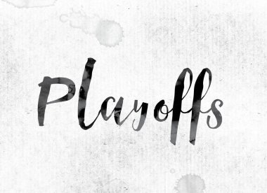 Playoffs Concept Painted in Ink