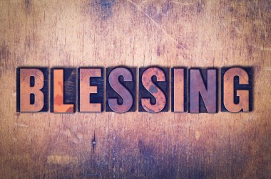 Blessing Theme Letterpress Word on Wood Background
