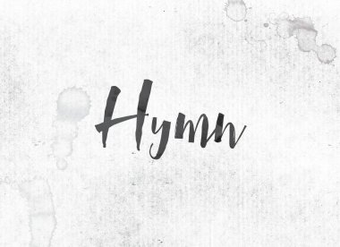 Hymn Concept Painted Ink Word and Theme