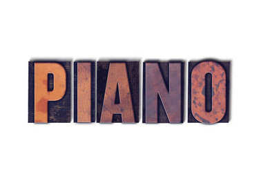 Piano Concept Isolated Letterpress Word