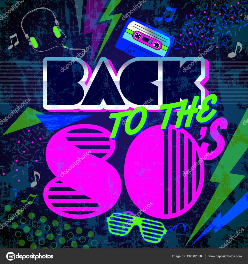 Back To The 80 S Retro Style 80s Disco Design Neon 80s Party 80s